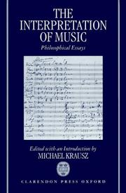 Cover of: The Interpretation of Music | Michael Krausz