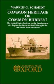 Common heritage or common burden? by Markus G. Schmidt
