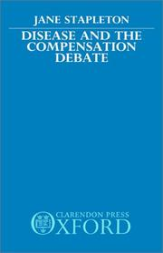Cover of: Disease and the compensation debate | Jane Stapleton