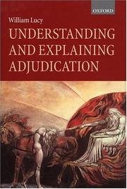 Cover of: Understanding and explaining adjudication