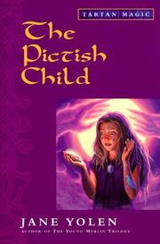 Cover of: The Pictish child | Jane Yolen