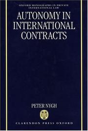 Cover of: Autonomy in international contracts | P. E. Nygh