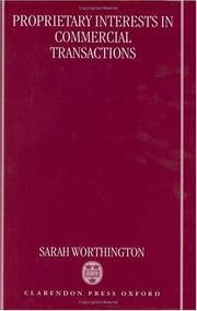 Proprietary interests in commercial transactions by Sarah Worthington