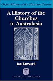 Cover of: A History of the Churches in Australasia (Oxford History of the Christian Church) | Ian Breward
