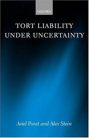 Cover of: Tort Liability Under Uncertainty | Ariel Porat