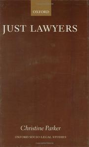 Cover of: Just lawyers | Christine Parker