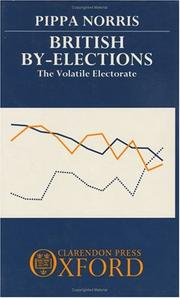Cover of: British by-elections: the volatile electorate