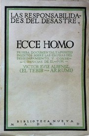 Las responsabilidades del desastre. Ecce homo