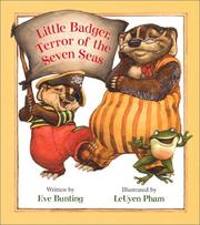 Cover of: Little Badger, terror of the seven seas | Eve Bunting