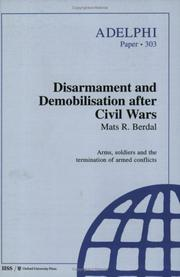 Cover of: Disarmament and Demobilisation After Civil Wars (Adelphi Papers)