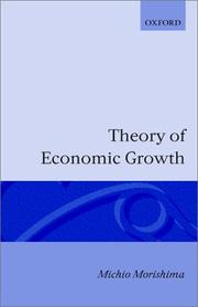 Cover of: Theory of economic growth. | Morishima, Michio