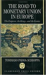 Cover of: road to monetary union in Europe | Tommaso Padoa-Schioppa