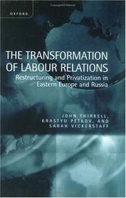 Cover of: The transformation of labour relations