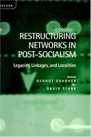 Cover of: Restructuring Networks in Post-Socialism |
