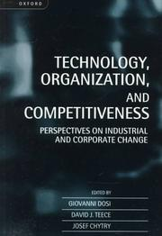 Cover of: Technology, Organization, and Competitiveness |