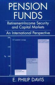Cover of: Pension Funds: Retirement-Income Security and the Development of Financial Systems | E. Philip Davis