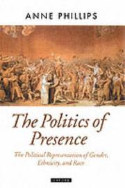 Cover of: The Politics of Presence (Oxford Political Theory)