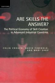 Cover of: Are Skills the Answer?: The Political Economy of Skill Creation in Advanced Industrial Countries
