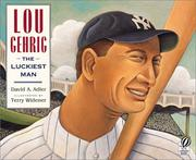 Cover of: Lou Gehrig: The Luckiest Man