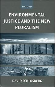 Cover of: Environmental Justice and the New Pluralism