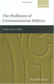 Cover of: The Problems of Communitarian Politics | Elizabeth Frazer