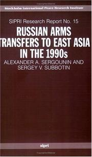 Cover of: Russian arms transfers to East Asia in the 1990s