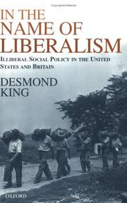 Cover of: In The Name of Liberalism | Desmond King