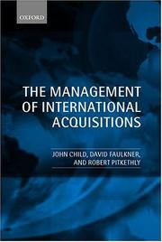 Cover of: The Management of International Acquisitions | John Child