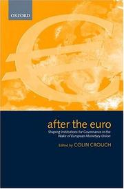 Cover of: After the Euro: Shaping Institutions for Governance in the Wake of European Monetary Union