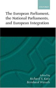 Cover of: The European Parliament, the National Parliaments, and European Integration |