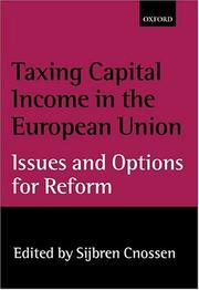 Cover of: Taxing Capital Income in the European Union | Sijbren Cnossen