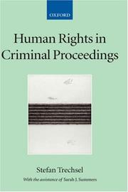 Cover of: Human Rights in Criminal Proceedings (Collected Courses of the Academy of European Law, 4) | Stefan Trechsel