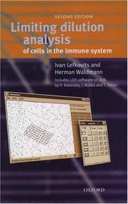 Cover of: Limiting dilution analysis of cells of the immune system | Ivan Lefkovits
