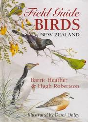 Cover of: The field guide to the birds of New Zealand