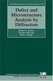 Cover of: Defect and microstructure analysis by diffraction