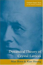 Cover of: Dynamical theory of crystal lattices