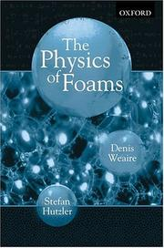 Cover of: The physics of foams