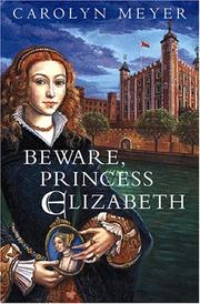 Cover of: Beware, Princess Elizabeth: A Young Royals Book
