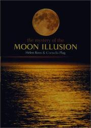 The Mystery of The Moon Illusion by Helen Ross, Cornelis Plug