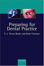 Cover of: Preparing for dental practice | F. J. Trevor Burke