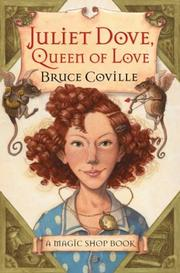 Cover of: Juliet Dove, Queen of Love: A Magic Shop Book