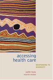 Cover of: Accessing health care |