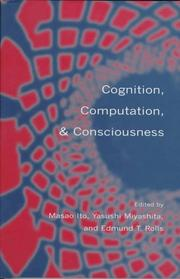 Cover of: Cognition, computation, and consciousness |