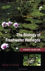 Cover of: The biology of freshwater wetlands