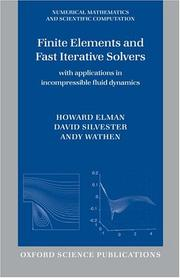 Cover of: Finite Elements and Fast Iterative Solvers | Howard C. Elman