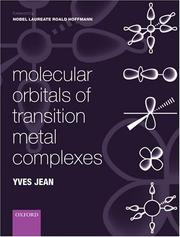 Cover of: Molecular orbitals of transition metal complexes | Yves Jean