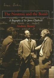 Cover of: The neutron and the bomb