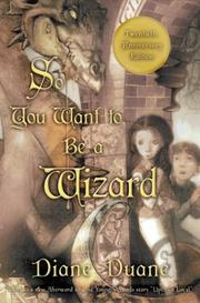 Cover of: So you want to be a wizard | Diane Duane