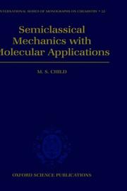 Cover of: Semiclassical mechanics with molecular applications