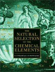 Cover of: The Natural Selection of the Chemical Elements | R. J. P. Williams